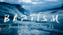 Baptismal Service Sermon, 1 Peter 3