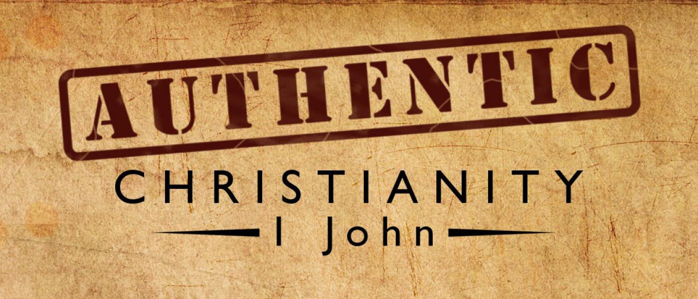 1 John Authentic